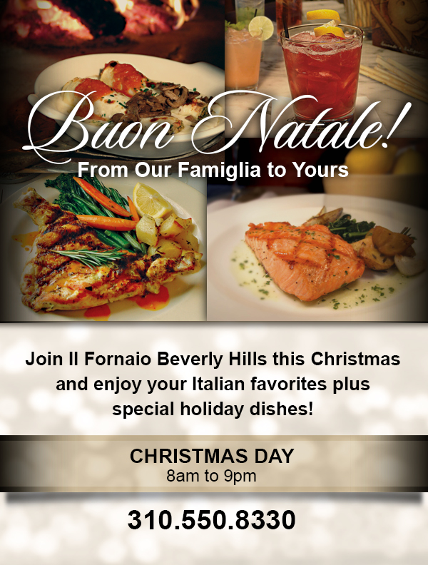 Christmas Day Celebration @ Il Fornaio Beverly Hills | Beverly Hills | California | United States