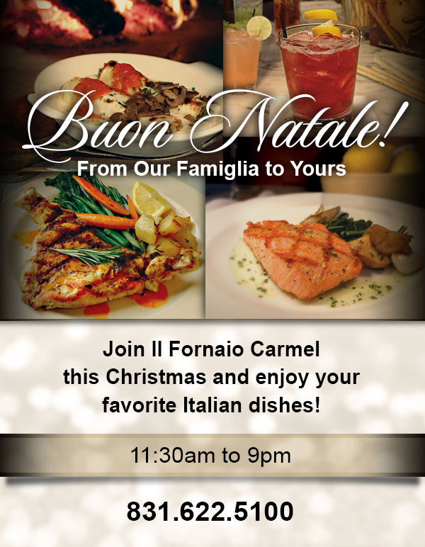 Christmas Day Celebration @ Il Fornaio Carmel | Carmel-by-the-Sea | California | United States